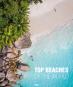 Top Beaches of the World. Traumhafte Strände - Reiseziele zum Träumen. Bild 1
