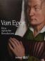 Van Eyck. Eine optische Revolution. Bild 1