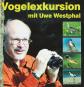 Vogelexkursion mit Uwe Westphal CD Bild 1