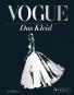 Vogue. Das Kleid. Zeitlose Eleganz, Schönheit und Stil. Bild 1