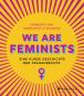 We are Feminists! Eine kurze Geschichte der Frauenrechte. Bild 1
