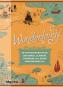 Wonderlands. Die fantastischen Welten von Lewis Carroll, J.K. Rowling, Stephen King, J.R.R. Tolkien, Haruki Murakami u.v.a. Bild 1