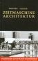 Zeitmaschine Architektur. Bild 1