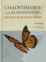 Chaostheorien und Klimawandel. Ein Schmetterling und ein Tornado. Bild 2