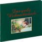 Das große Weihnachtsbuch. Geschichten, Bilder, Lieder und Rezepte aus über 100 Jahren. Bild 2