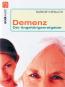 Demenz - Der Angehörigenratgeber - Wertvolle Hilfe für Pflegende Bild 2