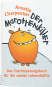 Der Marottenkiller - Das Entrümpelungsbuch für die Lebensmitte Bild 2