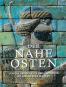 Der Nahe Osten. Von der Urgeschichte über Babylonien bis zum Aufstieg des Islam. Bild 2