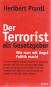 Der Terrorist als Gesetzgeber - Wie man mit Politik Angst macht Bild 2