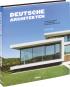 Deutsche Architekten. 32 deutsche Architekturbüros mit ihren Prestigeprojekten. Bild 2