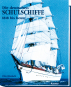 Die deutschen Schulschiffe 1818 bis heute Bild 2