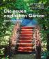 Die neuen englischen Gärten. Eine Entdeckung. Bild 2