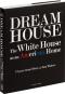 Dream House. The White House as an American Home. Bild 2