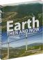 Earth. Then and Now. Faszinierende Bilder von unserer sich verändernden Welt. Bild 2