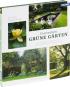 Faszination Grüne Gärten. Die schönsten Gestaltungsideen mit ausführlichen Pflanzenporträts. Bild 2