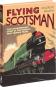 Flying Scotsman. Die außergewöhnliche Geschichte des berühmtesten Zuges der Welt. Bild 2