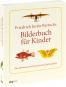 Friedrich Justin Bertuchs Bilderbuch für Kinder. Das illustrierte Wissen des 18. Jahrhunderts. Bild 2
