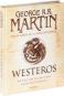 George R.R. Martin. Westeros. Die Welt von Eis und Feuer. Bild 2