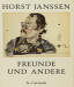 Horst Janssen. Freunde und andere 1947-1994. Dichter, Komponisten, Schriftsteller, Philosophen, Schauspieler, Staatsmänner, Vorbilder, Freunde. Bild 2