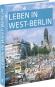 Leben in West-Berlin. Alltag in Bildern 1945-1990. Bild 2