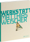 Matthias Weischer. Kunstwerkstatt. Collectors Edition. Mit Originalgrafik. Bild 2