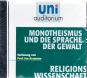 Monotheismus und die Sprache der Gewalt - Prof. Jan Assmann, CD Bild 2