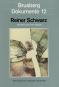 Reiner Schwarz »Der Blick durch den Spiegel« Werkverzeichnis der Lithographien 1961 bis 1983 Bild 2