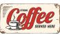 Blechschild »Strong Coffee served here ...«. Bild 2