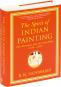 The Spirit of Indian Painting. Die Seele der indischen Malerei. Eine Begegnung mit 101 Meisterwerken von 1100-1900. Bild 2
