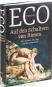 Umberto Eco. Auf den Schultern von Riesen. Das Schöne, die Lüge und das Geheimnis. Bild 2