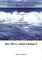 Ursula Heinze de Lorenzo. Das Meer aufgeschlagen. Gedichtzyklus. Bild 2