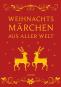 Weihnachtsmärchen aus aller Welt. Bild 2