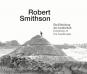 Robert Smithson. Invention of Landscape. Bild 3