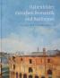 Unter italischen Himmeln. Italienische Landschaft der Romantik & Italienbilder zwischen Romantik und Realismus. 2 Bände im Set. Bild 3