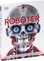 Roboter. Wie funktionieren die Maschinen der Zukunft? Bild 4