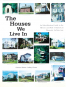 The Houses We Live In. An Identification Guide to the History and Style of American Domestic Architecture. Bild 4