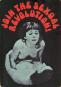 Sex Press. Die sexuelle Revolution in der Untergrund-Presse 1963-1979. Bild 5