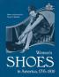 Women's Shoes in America, 1795-1930. Bild 5
