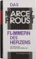 Marcel Proust. Das Flimmern des Herzens. Auf der Suche nach der verlorenen Zeit. Urfassung. Bild 6