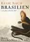 Reise nach Brasilien in den Jahren 1815 bis 1817. Bild 6
